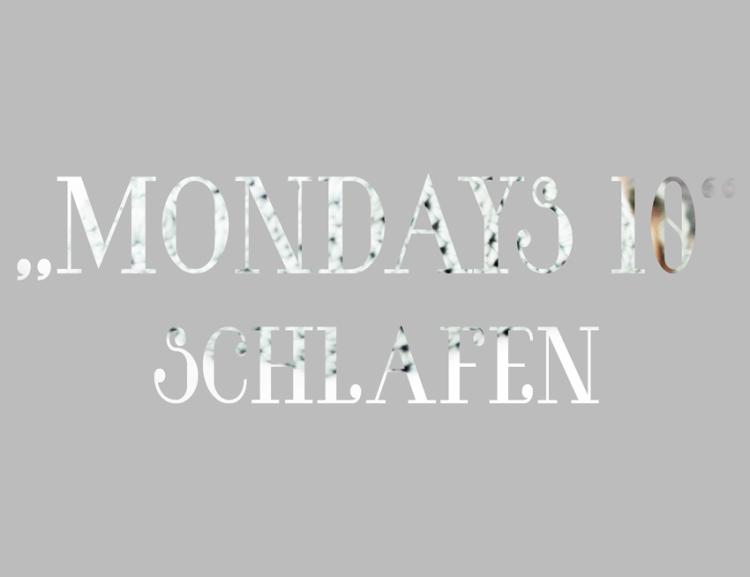 Mondays10_Schlafen_Titelbild_cutout